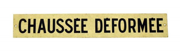 French 'Chaussee Deformee' Sign