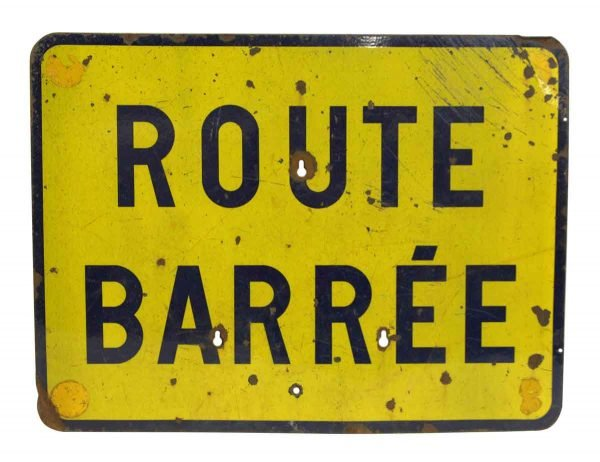 Route Barree Metal Sign
