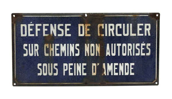 Blue and White French Sign