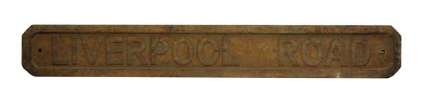 Old Iron Liverpool Road Sign