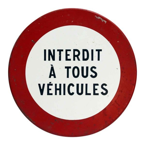 French No Vehicles Road Sign - Vintage Signs