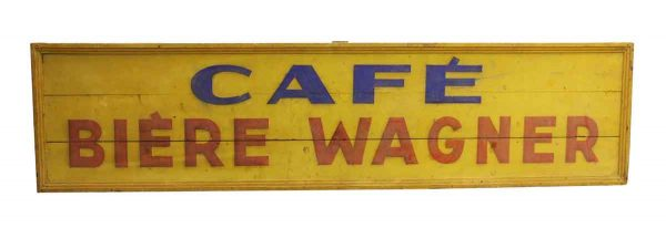 Hand Painted Cafe Biere Wagner Sign - Vintage Signs
