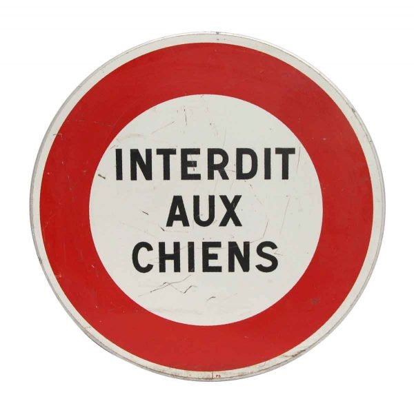 Vintage Signs - French No Dogs Allowed Metal Sign